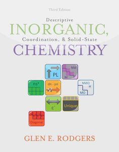 Descriptive Inorganic, Coordination, and Solid-State Chemistry
