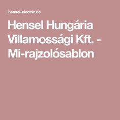 Hensel Hungária Villamossági Kft. - Mi-rajzolósablon