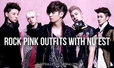 #42: Rock pink outfits with NU'EST <3.<3
