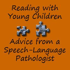 Advice from a Speech Language Pathologist on Reading with Young Children