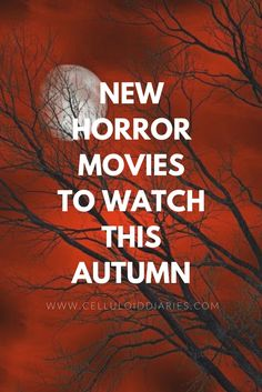 Top new horror movies to watch http://www.celluloiddiaries.com/2014/10/top-movies-to-watch-this-autumn-part-2.html (horror movies, horror movies to watch, top new horror movies, new horror movies, new movies to watch, top movies to watch)