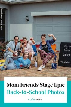 4 Mom Friends Stage Epic Back-to-School Photos: Four mom friends from Minneola, Florida, are getting attention for one hilarious back-to-school photo shoot.
