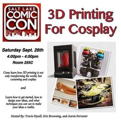 Don't forget to check out our #3dprinting and #cosplay panel at @saltlakecomiccon today at 4 pm in room 255c. We have free stuff to give away as well =) by aaronsarmory