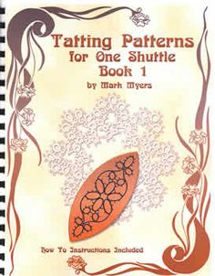 Needle Tatting Instructions | Nordic Needle: Tatting Patterns for One Shuttle, Book I