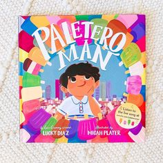 A vibrant picture book celebrating the strength of community and the tastes of summer from Latin Grammy-winning musician Lucky Diaz and celebrated artist Micah Player. Includes Spanish words and phrases throughout, an author's note from Lucky Diaz, and a link to a live version of the Lucky Band's popular song that inspired the book. 📸 @ramonarecommends Paletero Man, National Book Store, Spanish Words, Ice Pops, Picture Books, Wedding Men, Summer Days, The Book, The Help