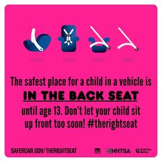 Don't let your child sit up front too soon! #therightseat #CPSWeek