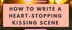 Writing a romance kissing scene