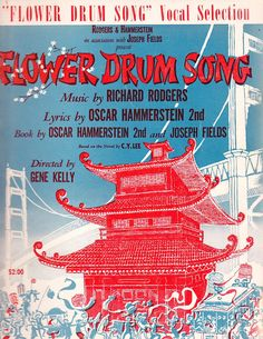 Vocal Selections from FLOWER DRUM SONG by Rodgers & Hammerstein (1958)