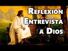 Entrevista con Dios - Reflexión