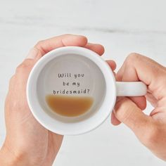 """Will you be my bridesmaid?"" mug. Click on the image to see our full gallery of fun ways on how to ask someone to be your bridesmaids."