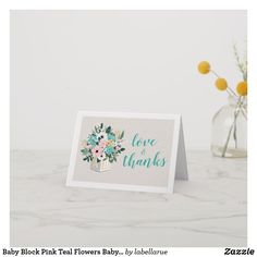 Baby Block Pink Mint Flowers Baby Shower Thank You Baby Shower Thank You Cards, Thank You Note Cards, Mint Flowers, Appreciation Cards, Baby Shower Flowers, Baby Blocks, Summer Baby, Baby Shower Invitations, Floral Arrangements