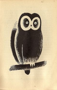 from 'Cat O'Nine Lives' by Daisy Eckersley, illustrated by Tom Eckersley Vintage Owl, Vintage Children's Books, Collages, Black And White Owl, Owl Illustration, Owl Pictures, Owl City, Bird Design, Magazine Art