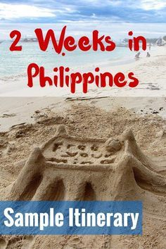 2 Weeks in Philippines: Sample Itinerary - FreeYourMindTravel