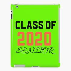'Class of 2020 - ' iPad Case/Skin by Lip Designs, Class Of 2020, Laptop Covers, Iphone Wallet, Ipad Case, Fitness Models, Product Launch, Printed