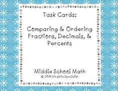 This product includes 10 task cards that will have students comparing and ordering numbers that are in fraction, decimal, and percent form.  These cards are perfect to do as a station or review activity in the winter months as they have a cute snowflake border.Answer Key Included