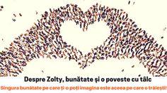 Despre Zolty, bunătate şi o poveste cu tâlc