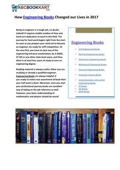 If you are studying or already a qualified engineer. Engineering Books are always helpful! if you ready to notice good assortment of book then your half work is done.Moreover, once you start your professional journey in life  books are great way of taking on the job reference as well. However, your basic understanding of mathematics and physics should be sound.