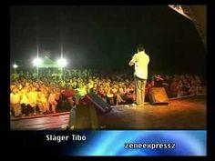 SLAGER TIBO-Alom vagy valosag