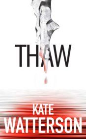 Thaw by Kate Watterson