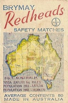 Brymay, Redheads Safety Matches, made in Australian. Australia Day, Western Australia, Australia Travel, Brisbane, Melbourne, Sydney, Vintage Advertisements, Vintage Ads, Australian Vintage