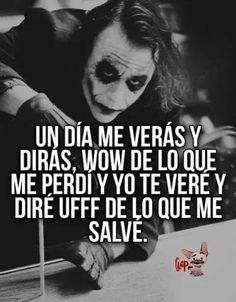 Joker Frases, Joker Quotes, Inspirational Phrases, Motivational Phrases, True Quotes, Funny Quotes, Bitch Quotes, Little Bit, Love Phrases