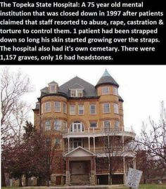 """the topeka state hospital"" Creepy Facts, Wtf Fun Facts, Creepy Stuff, Creepy Things, Random Facts, Random Stuff, Real Haunted Houses, Most Haunted, Abandoned Asylums"