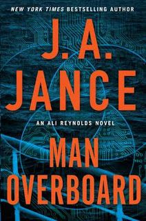 The Book Review: Man Overboard by J.A. Jance- Feature and Review