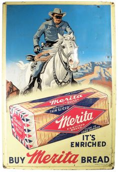 Merita Bread Tin Sign w/Lone Ranger    Merita Bread Embossed Tin Sign w/Lone Ranger. A few tiny dents and fading at 3:00 otherwise good condition. 24 X 36 inches.