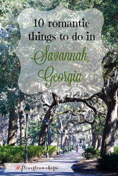 "This post is inspired by Valentines Day and what romantic things you can do in Savannah, Georgia! Valentine's Day is full of love, flowers, and candy, and comes along every year, some ""love"" it, some don't, and I am the former! I LOVE VALENTINES DAY!!! My poor husband probably despises it, but he loves me and …"