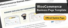 Ecommerce give great catalogue space on the web. Business profiler need to be part of the web too, that's why WooThemes team launch a significant update, business page template for WooCommerce.