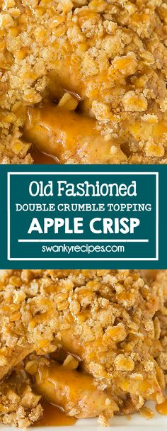Old Fashioned Apple Crisp - Easy old-fashioned Caramel Apple Crisp made from scratch. If you're looking for a delicious fall dessert, consider this fall baked apple dessert with a double delicious buttery oat crisp topping. The perfect deep-dish apple dessert recipe to use leftover fruit in. Apple desserts I fall recipes I apple crisp I streusel topping I thanksgiving #applecrisp #appledesserts #applerecipes