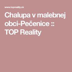 Chalupa v malebnej obci-Pečenice :: TOP Reality