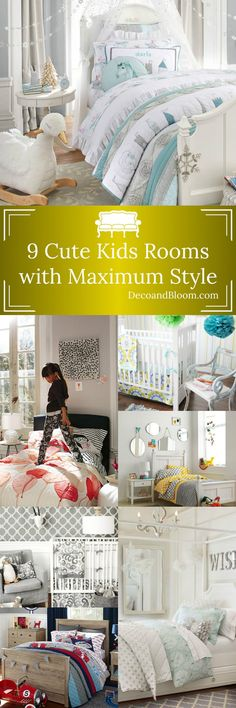 9 Cute Kids Rooms with Maximum Style - From the Home Decor Discovery Community at www.DecoandBloom.com