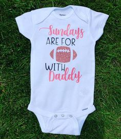 Sundays Are For Football With Daddy Football Onesie Daddys Baby Girl Onsies, Baby Shirts, Shirts For Girls, Cute Onesies For Babies, Daddys Girl Baby, Camo Baby, Baby Boy, Football Onesie, Baby Football Outfit