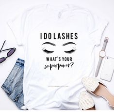 ON SALE Lash Slayer Shir  Lash Extension  Lashes  Esthetician  Hairstylist Gift  Beauty  Graphic Tees for Women  Funny Shirt  Trendi
