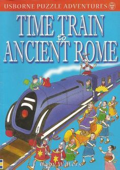 Usborne Puzzle Adventure - Time Train to Ancient Rome by Gaby Waters - S/Hand