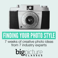 Finding Your Photo Style Workshop >> Starts Feb 13th! Maggie Holmes