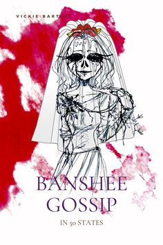 Banshee Gossip in 50 States