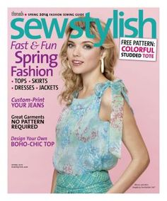 Get your copy of SewStylish Spring 2014.