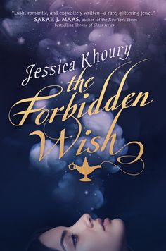 Redesigned #CoverReveal The Forbidden Wish by Jessica Khoury