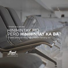 Your Daily Travel Thoughts & Hugot Tagalog Quotes Hugot Funny, Tagalog Words, Pinoy Quotes, Hugot Quotes, Tagalog Love Quotes, Poem Quotes, Life Quotes, Heartbreak Wallpaper, Filipino Funny