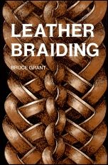 Tandy Leather Leather Braiding Book by Bruce Grant Tandy Leather, Leather Art, Sewing Leather, Braided Leather, Leather Tooling, Leather Jewelry, Leather Books, Leather Holster, Leather Accessories
