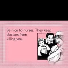 Ain't that truth especially at a teaching hospital! :)