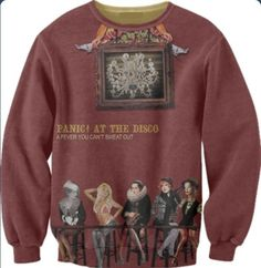 As dorky as it may seem. I would wear the crud out of this sweater A fever you can't sweat out is a REAALLLYY AWESOME ALBUM.