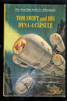 Tom Swift and his Dyna-4 capsule (His The new Tom Swift, Jr., adventures, 31): Victor Appleton: Amazon.com: Books