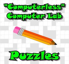 You are a computer teacher and you've just been told the computer lab will be unavailable for a week for online testing.  Nevertheless, you are still expected to teach computers in the cafeteria. What do you do? Buy these five puzzles in *.pdf format and you're all set!