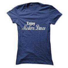 ENJOY MODERN DANCE T Shirts, Hoodies. Get it now ==► https://www.sunfrog.com/LifeStyle/ENJOY-MODERN-DANCE-NavyBlue-57902596-Ladies.html?57074 $22.99