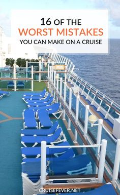 16 Worst Mistakes You Can Make on a Cruise