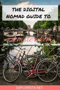 The digital nomad's guide to Amsterdam! Explorista.net