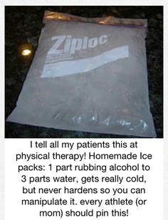 DIY: Cold pack = 1 part rubbing alcohol + 3 parts water....